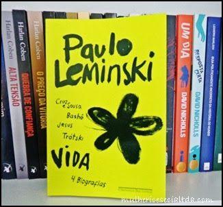 """Uma Obra de Paulo Leminski que se chama: """"Vida"""" É 4 biografias de pessoas muito conhecidas mundialmente ;)"""