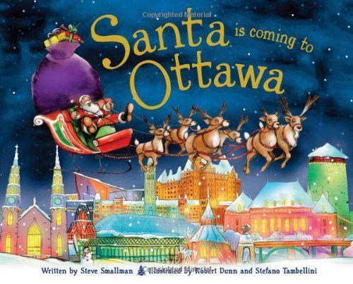 Santa Is Coming to Ottawa by Steve Smallman http://www.amazon.com/dp/1402289944/ref=cm_sw_r_pi_dp_xA.mxb195VSX2