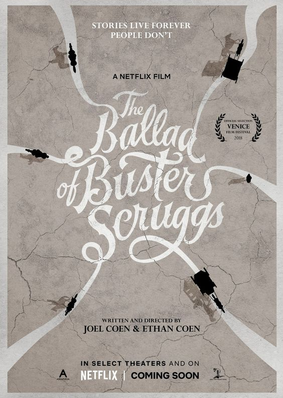 The Ballad Of Buster Scruggs Good Movies On Netflix Ballad Anthology Film