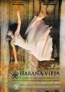 Habana Vieja, Ciudad en Movimiento  See our calendar for all events in April 2012 in Cuba