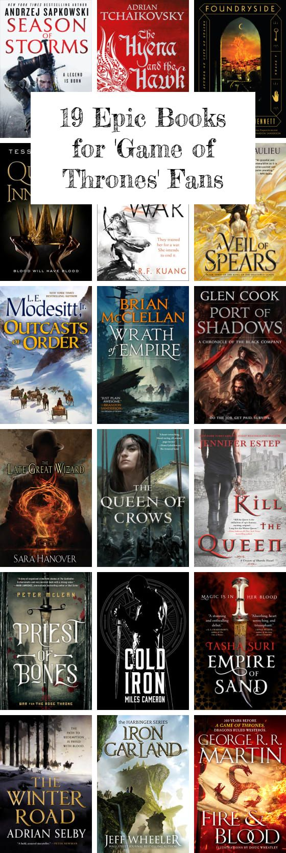 19 Epic Books For Game Of Thrones Fans Game Of Thrones Books Epic Fantasy Books Book Worms