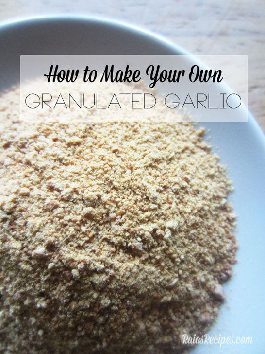 See how easy it is to make homemade granulated garlic or garlic powder ...