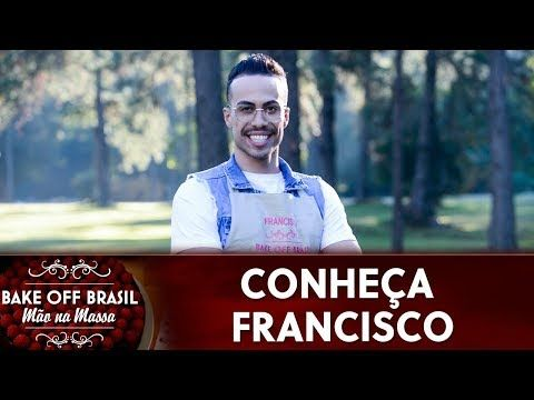 Francisco Participantes Da 5ª Temporada Do Bake Off Brasil