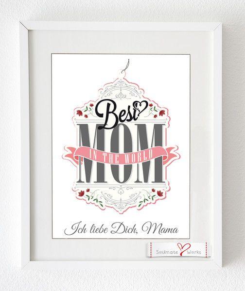 """Wanddeko - Kunstdruck - """"Best Mom"""" - Zum Muttertag - ein Designerstück von Soulmate-Works bei DaWanda"""