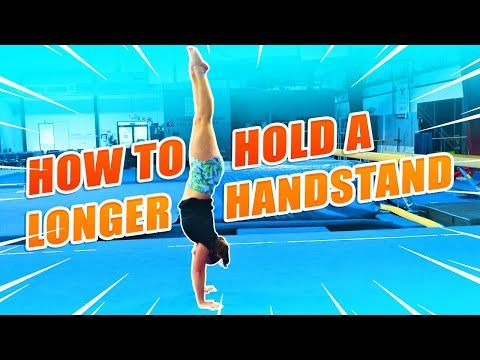 47+ How to hold a handstand longer inspirations