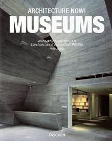 Architecture Now! Museums (Ed. Philip Jodidio)