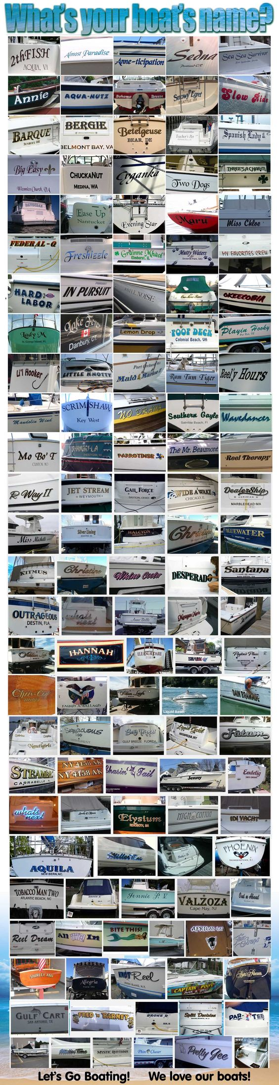 Boat Names?  We love our boats, and we love seeing all the creative names, styles, and lettering!  #boats #boatnames