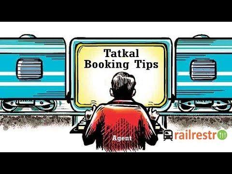 Railway Tatkal Tickets Booking Tips Tricks Updated Youtube Videos Indianrailways Tips Indian Railways Booking Railway