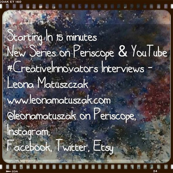 New Series on Periscope & YouTube  #CreativeInnovators Interviews - Leona Matuszczak  http://ift.tt/2hu0dw0  @leonamatuszak on Periscope Instagram Facebook Twitter Etsy