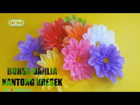Cara Membuat Bunga Dahlia Dari Kantong Plastik Youtube Bunga