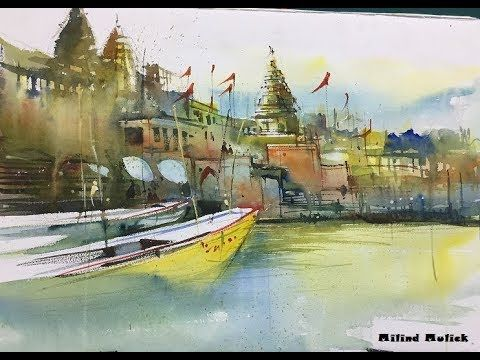 Watercolor Painting Landscape Of Varanasi Ghat By World Famous Artist Milind Mulick S Paintings Famous Watercolor Landscape Paintings Famous Watercolor Artists