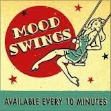 Do ignore my mood swings ;)