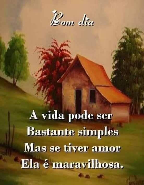 A vida pode ser bastante simples mas se tiver amor…
