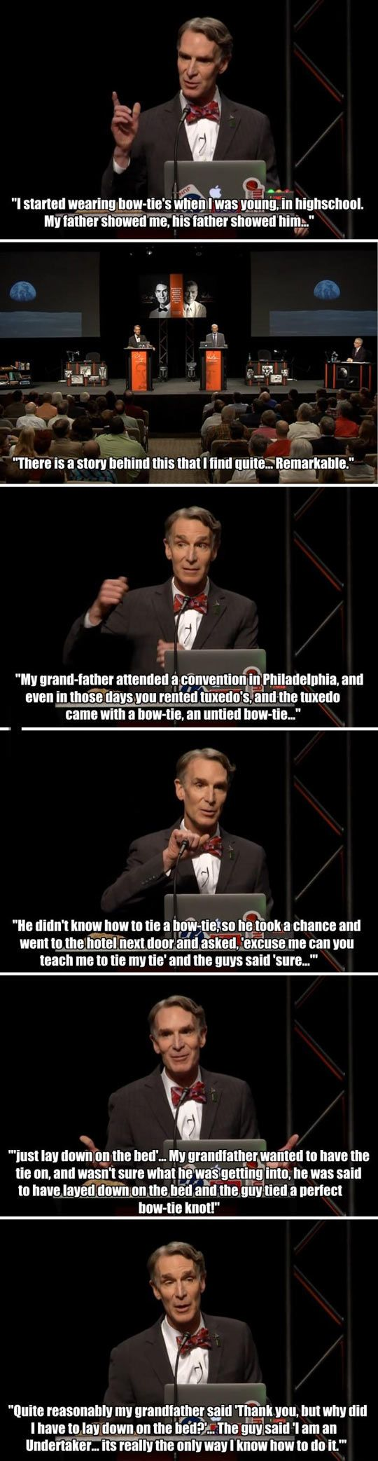 XD LOL bow ties and undertakers. Twisted humor and Bill Nye