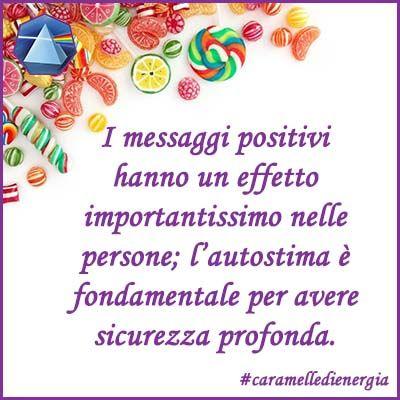 #messaggipositivi #autostima #lauragipponi #caramelledienergia