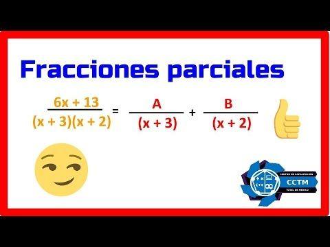Ejemplos de Fracciones Parciales