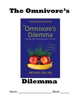 omnivore s dilemma chapter 8 Opening meeting students' needs a engaging the reader: chapter 20 of the omnivore's dilemma (6 minutes) remind students that they were to read chapter 20 and begin their food chain graphic organizer for.