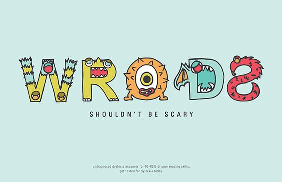 Words Shouldn't be Scary, Dyslexia Poster Series on Behance