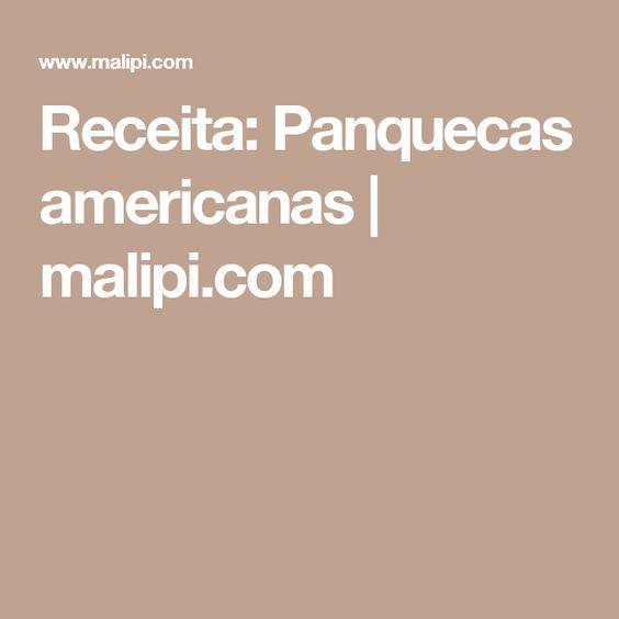 Receita: Panquecas americanas | malipi.com