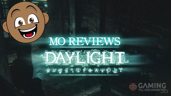 DayLight Review - http://gamingtilldisconnected.com/2014/05/daylight-review/14116