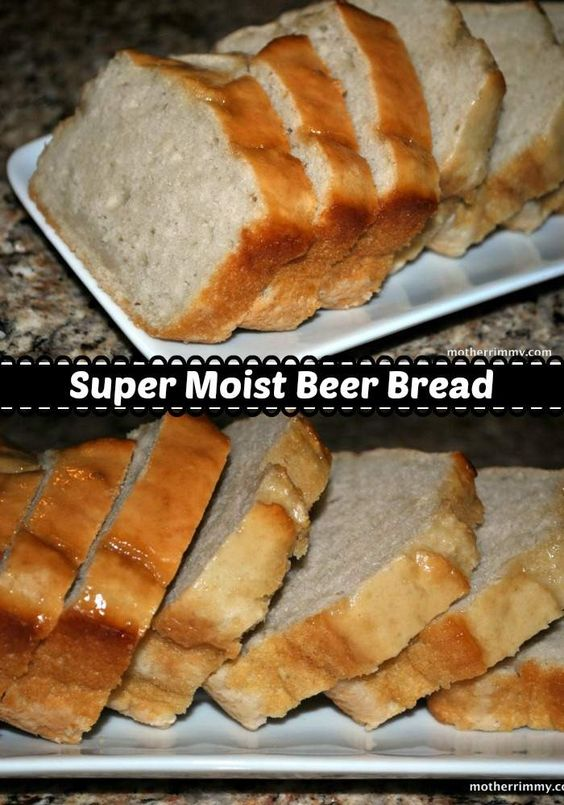 Super moist beer bread - don't think this bread has a beer taste, it has a wonderful yeasty bread flavor that you don't have to knead dough to get.