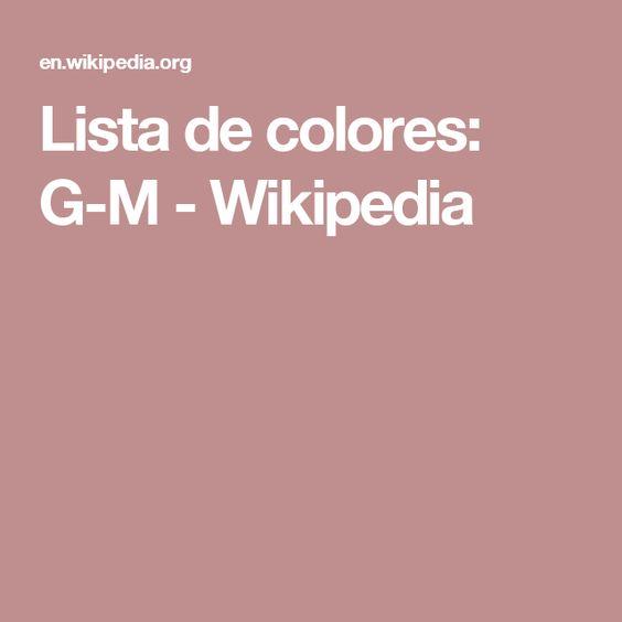 Lista de colores: G-M - Wikipedia