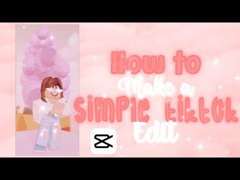 How To Make A Simple Roblox Tiktok Edit Capcut Mobile Youtube In 2021 Roblox How To Make Simple
