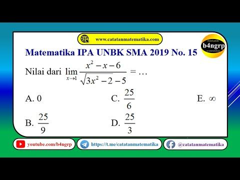 Unbk Sma 2019 Pembahasan Matematika Ipa No 15 Limit Fungsi Latihan Unbk 2020 Youtube Matematika Ipa Sma