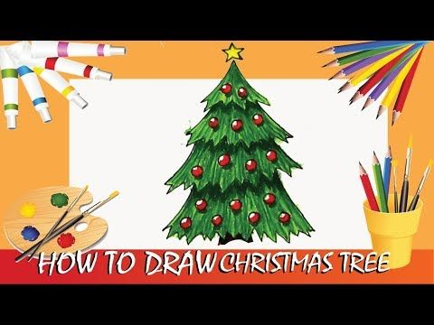 How To Draw A Christmas Tree Christmas Tree Drawing Christmas Tree Drawings