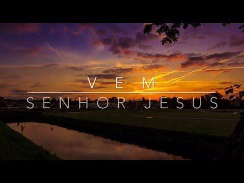 Ele Virá | Vem Senhor Jesus |DNC