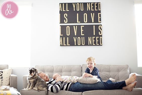All you need is love. Love is all you need.