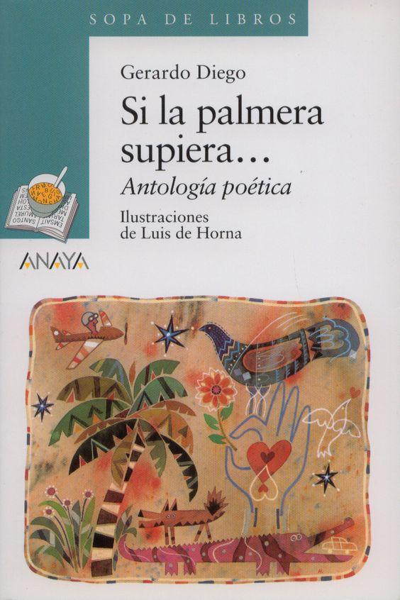 Si la palmera supiera... Antología poética, de Gerardo Diego