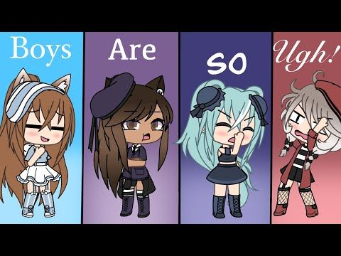 Boys Are So Ugh Glmv Gacha Life Music Video Youtube Funny Marvel Memes Anime Funny Music Videos