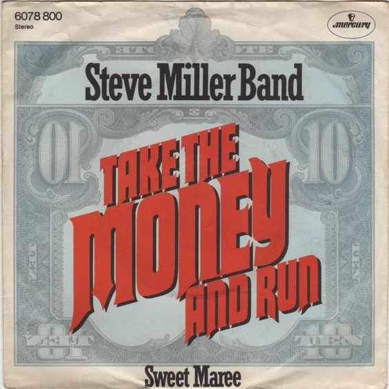 Steve Miller Band – Take the Money and Run (cover art)