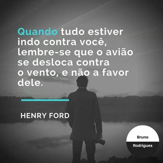 Mesmo nos piores momentos mantenha-se focado, que o sucesso vem! #mindset #marketing #ford #BrunoConteudo