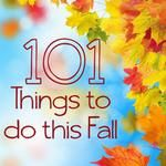 101 Things to Do This Fall