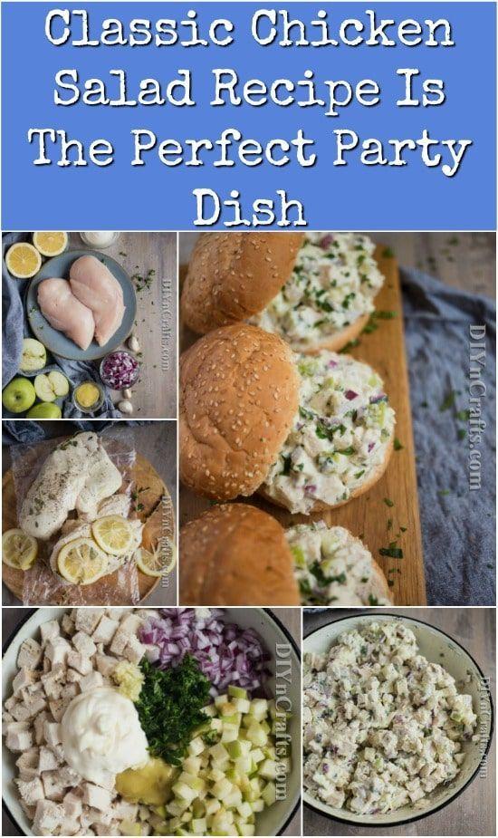 Classic Chicken Salad Recipe Rezeptideen Einfache Gerichte Partygerichte