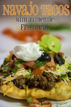 K--Navajo Tacos with Authentic Fry Bread Tips From a Typical Mom