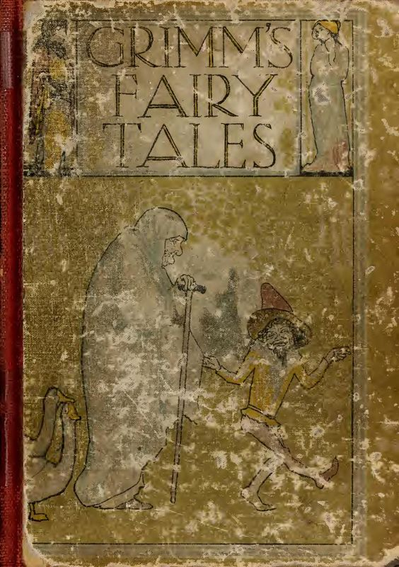 Grimm, Jakob and Wilhelm - Grimms Fairy Tales - German Fairy Tales - Volume 01 (1912) by Tiamat2013