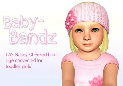 The Sims 3 Baby Bandz: EA's Rosey-Cheeked age converted for toddler girls