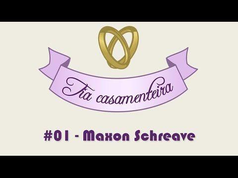 TRACINHAS: Tia Casamenteira #01 - Maxon Schreave