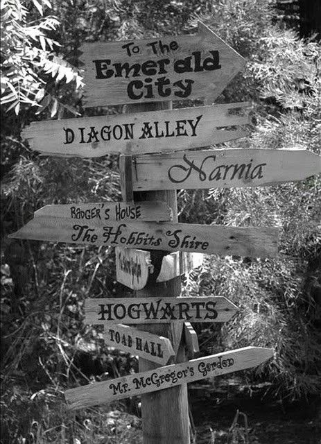 I've always wanted a sign like this! Mine would have to have The Shire, Mordor, Diagon Alley, Narnia, Hogwarts, District 12, Hoth, Dagobah System, Rivendell, Asgard, Mount Olympus, Zion, Crematoria, Furya & Underverse.