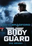 Bodyguard, Die Geisel (01)- Chris Bradford