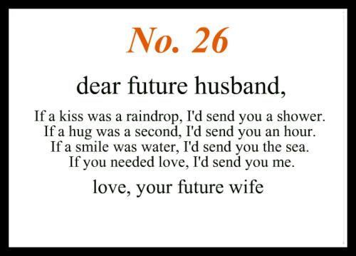 Future Husband Quotes & Sayings | To my future husband, Dear ...