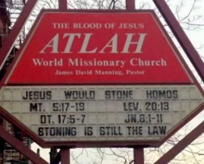 Calling for Gays to be stoned to death in the 21st century----Announcement board of ATLAH World Missionary Church, located in New York City, says 'Jesus would stone homos'