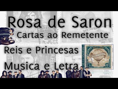 Rosa de Saron - Reis e Princesas - Musica e Letra - YouTube