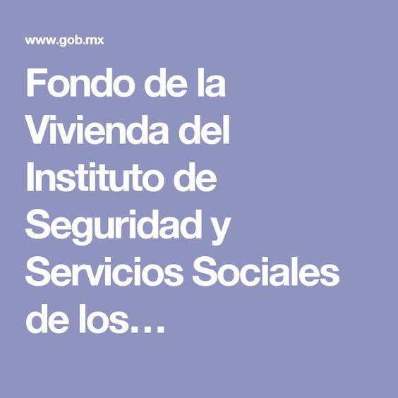 Fondo de la Vivienda del Instituto de Seguridad y Servicios Sociales de los…