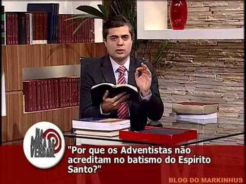 Os adventistas e batismo do Espírito Santo - NA MIRA DA VERDADE / IASD