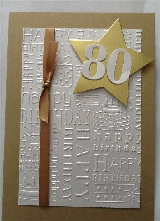 Best And Creative Birthday Card Ideas Birthdaycard 80th Birthday Cards 60th Birthday Cards Embossed Cards