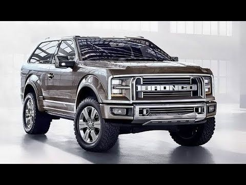 2018 Ford Bronco Truck Suv Expected Prices Release Date Usa Ford